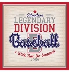 Legendary division baseball vector
