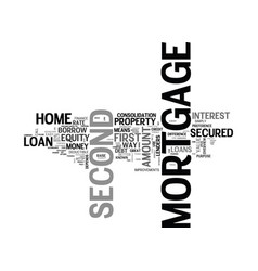 Why second mortgage text word cloud concept vector