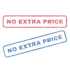 No extra price textile stamps vector