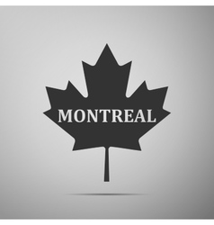 Canadian maple leaf with city name montreal flat vector