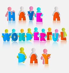 Have a wonderful day slogan - vector