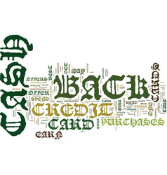 Find the best cash back credit cards text vector