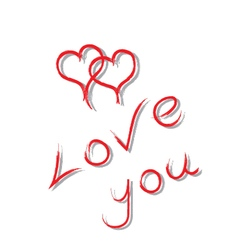 Inscription love you and two drawn hearts vector