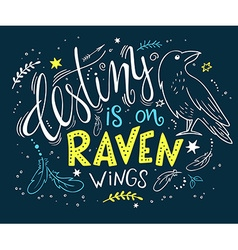 hand drawn lettering with raven surrounded with vector image