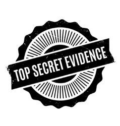 Top secret evidence rubber stamp vector