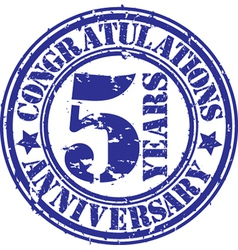 Congratulations 5 years anniversary grunge rubber vector image vector image