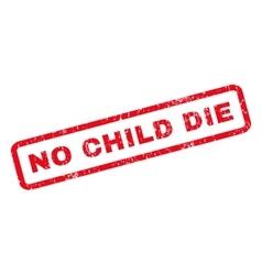 No child die rubber stamp vector