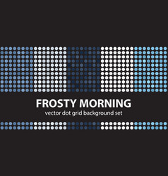 Polka dot pattern set frosty morning seamless vector