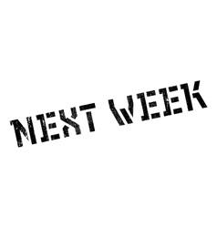 Next week stamp vector