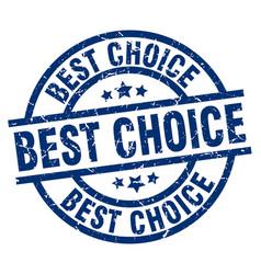 Best choice blue round grunge stamp vector