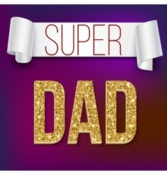 Super dad card with ribbon vector