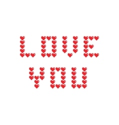 Love you inspiration with pixel hearts vector