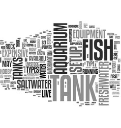 Why set up a fish tank text word cloud concept vector