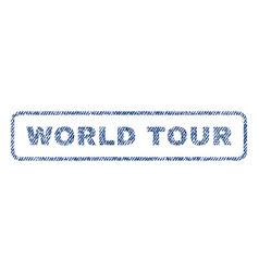 World tour textile stamp vector