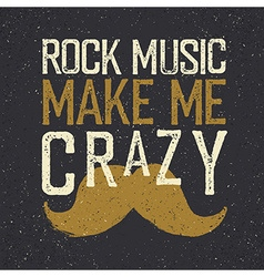 Vintage rock music label mustache rock music make vector