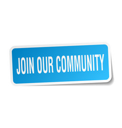Join our community square sticker on white vector