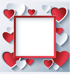 Valentine square frame with 3d hearts vector