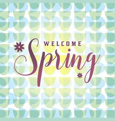 Retro welcome spring vector