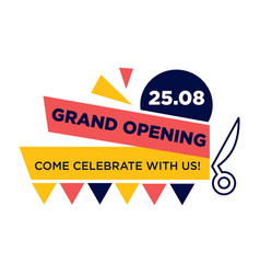 Grand opening come celebrate with us on 25 august vector