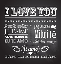 Love you in seven languages on chalkboard vector
