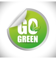 Go green ecology design vector