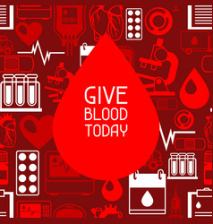give blood today background with blood donation vector image