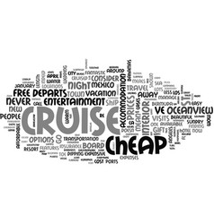 A cheap cruise you can find one text word cloud vector