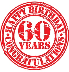 Happy birthday 60 years grunge rubber stamp vector