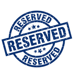Reserved blue round grunge stamp vector