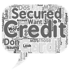 The Dos And Don ts Of Secured Credit Cards text vector image vector image