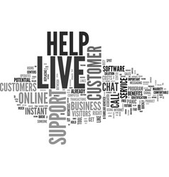Why should a website have live help text word vector