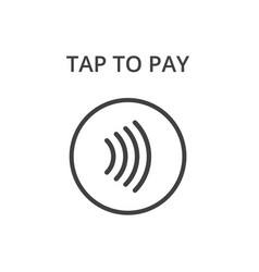 Contactless payment icon tap to pay concept - vector
