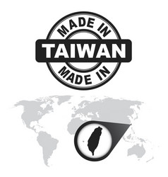 Made in taiwan stamp world map with zoom on vector
