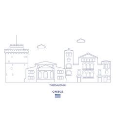 thessaloniki city skyline vector image