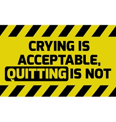 Crying is acceptable sign vector