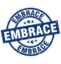 Embrace blue round grunge stamp vector