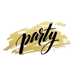 Party golden Brush lettering vector image vector image