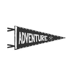 Adventure pennant design monochrome pendant vector