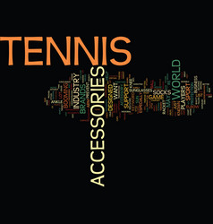 Tennis accessories text background word cloud vector