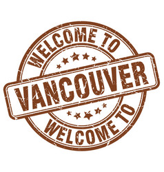 Welcome to vancouver brown round vintage stamp vector