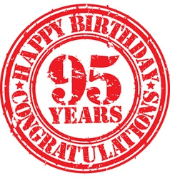 Happy birthday 95 years grunge rubber stamp vector image vector image