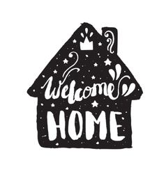 Welcome home modern lettering poster vector image