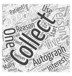 Why are you Autograph Collecting Word Cloud vector image vector image
