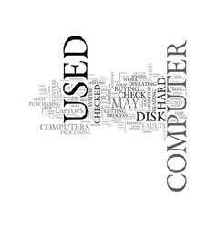 A checklist for used computers text word cloud vector