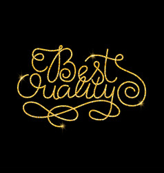 Best quality glitter golden hand lettering vector
