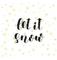 Let it snow brush lettering vector