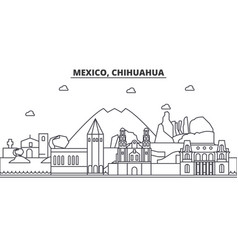 Mexico chihuahua architecture line skyline vector