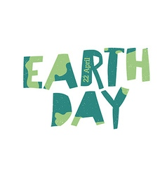 Earth Day Logo 22 April text Grunge texture in vector image vector image