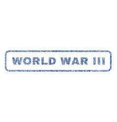 World war iii textile stamp vector