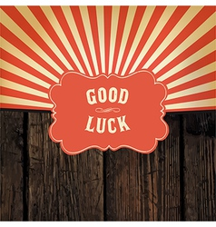 good luck message vector image vector image
